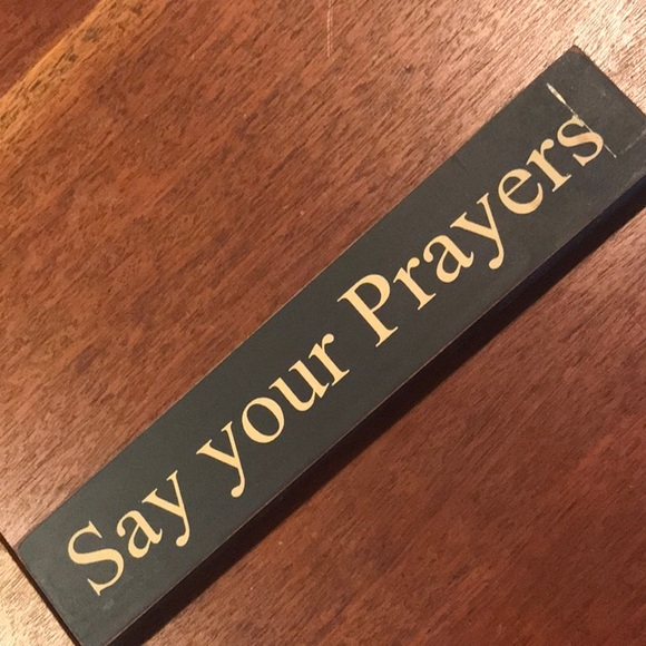 Say your Prayers.   Wood. Vintage cool